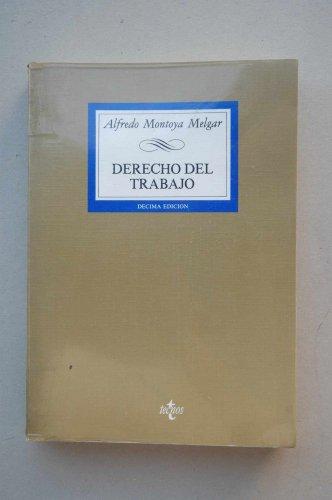 9788430917495: Derecho del trabajo / Alfredo Montoya Melgar