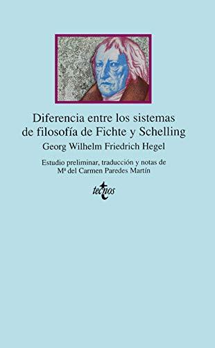 9788430918379: Diferencia entre los sistemas de filosofía de Fichte y Schelling (Clásicos - Clásicos Del Pensamiento)