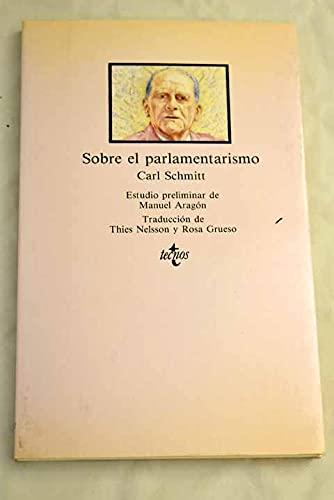 Sobre el parlamentarismo / On Parliamentarism (Clasicos) (Spanish Edition): Carl Schmitt