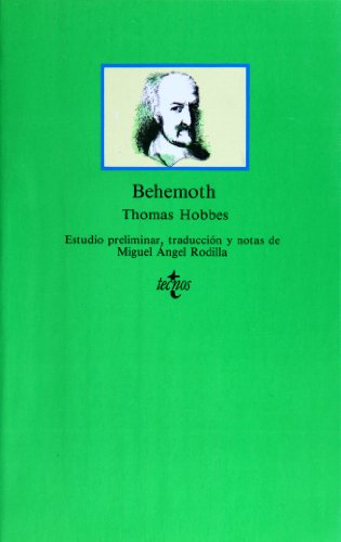 Behemoth (Clasicos Del Pensamiento / Thought Classics) (Spanish Edition) (9788430922277) by Thomas Hobbes