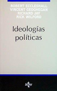Ideologias politicas/ Political Ideologies (Spanish Edition): Robert Eccleshall, Vincent ...