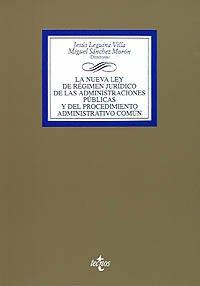 9788430923915: La nueva Ley de Régimen Jurídico de las Administraciones Públicas y del Procedimiento Administrativo Común (Derecho - Comentarios Jurídicos)