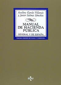 9788430925087: Manual de Hacienda Pública general y de España (Derecho - Biblioteca Universitaria De Editorial Tecnos)