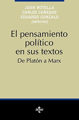 EL PENSAMIENTO POLÍTICO EN SUS TEXTOS. DE: Juan Botella, Carlos
