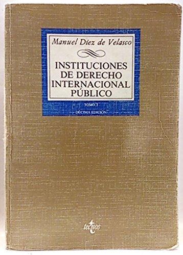 9788430925452: Instituciones de derecho internacional público (Biblioteca universitaria de Editorial Tecnos) (Spanish Edition)