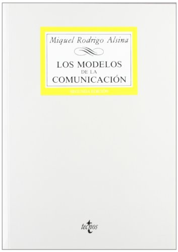 9788430927104: Los modelos de la comunicación / The communication Models (Spanish Edition)