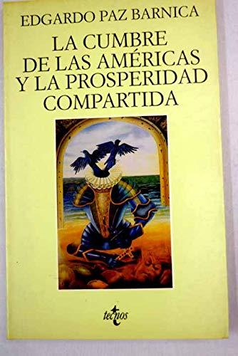 9788430927876: La Cumbre de las Americas y la prosperidad compartida (Coleccion Ventana abierta)