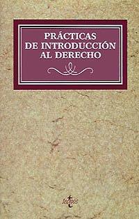 Practicas de introducción al derecho: Raul Calvo Soler;