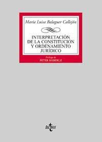 9788430930586: Interpretación de la constitución y ordenamiento jurídico / Constitution Interpretation and legal system (Biblioteca universitaria de Editorial Tecnos) (Spanish Edition)