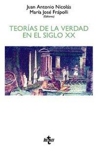 9788430930722: Teorias de la verdad en el siglo XX/ Theories of truth in the twentieth century (Spanish Edition)