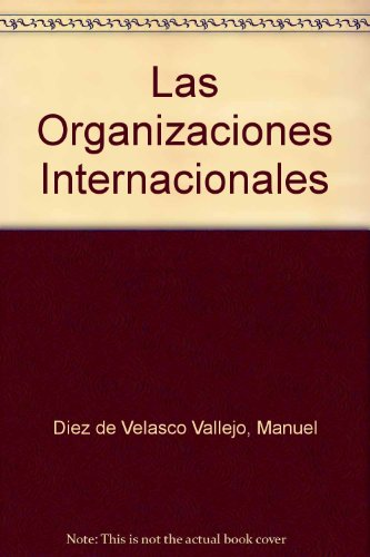 9788430930982: Las organizaciones internacionales