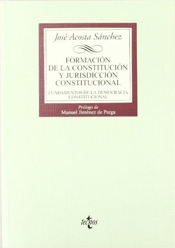 9788430932740: Formación de la Constitución y jurisdicción constitucional: Fundamentos de la democracia constitucional (Derecho - Biblioteca Universitaria De Editorial Tecnos)