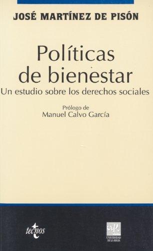 9788430932818: Politicas de bienestar / Welfare Policies: Un estudio sobre los derechos sociales / A study about social rights (Ciencia Politica) (Spanish Edition)