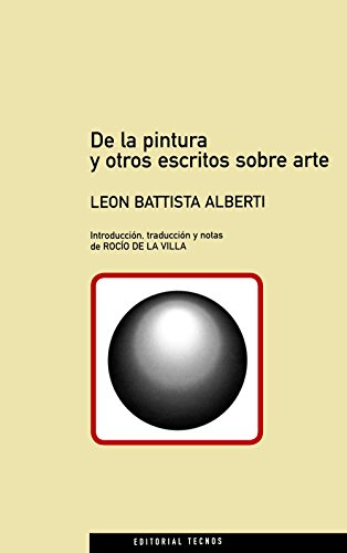 9788430933365: De La Pintura Y Otros Escritos Sobre Arte / from Painting and Other Writings About Art (Filosofia) (Spanish Edition)