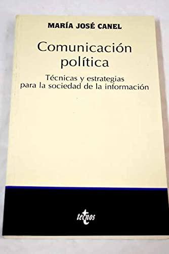9788430934447: Comunicacion politica / Political Communication: Tecnicas Y estrategias para la sociedad de informacion / Techniques and Strategies for the Society of ... / Political Science (Spanish Edition)