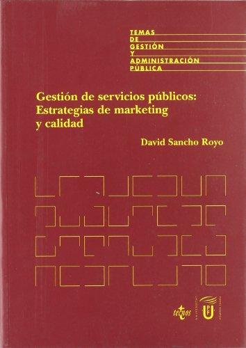 9788430934638: Gestion de servicios publicos / Public Services Management: Estrategias De Marketing Y Calidad (Derecho) (Spanish Edition)