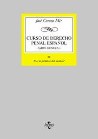 9788430937141: 3: Curso de Derecho Penal español III/2: Parte general. Tomo III. Teoría jurídica del delito /2 (Derecho - Biblioteca Universitaria De Editorial Tecnos)