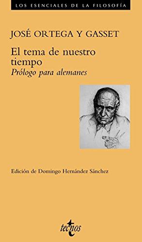 El tema de nuestro tiempo. Prologo para: Jose Ortega y