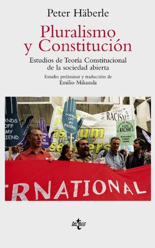 9788430938131: Pluralismo y Constitución: Estudios de Teoría Constitucional de la sociedad abierta (Ventana Abierta)