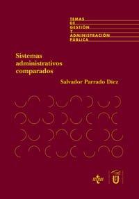 SISTEMAS ADMINISTRATIVOS COMPARADOS: PARRADO DÍEZ, SALVADOR