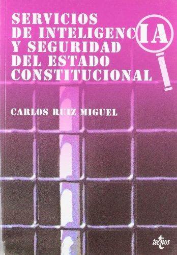 Servicios de inteligencia y seguridad del Estado: Ruiz Miguel, Carlos
