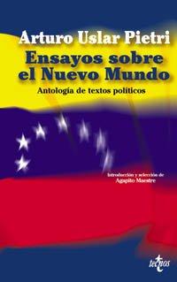 9788430938445: Ensayos sobre el nuevo mundo / Assays based on the New World: Antologia de Textos Politicos / Political Text Anthologies (Spanish Edition)