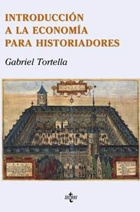 9788430938711: Introduccion a La Economia Para Historiadores / Introduction to Economics for Historians (Spanish Edition)