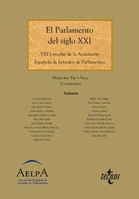 9788430939169: El Parlamento del siglo XXI: VIII Jornadas de la Asociación Española de Letrados de Parlamentos (Derecho - Estado Y Sociedad)