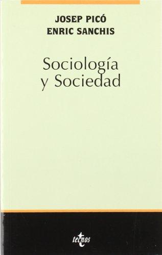 9788430940240: Sociología y sociedad (Sociología - Semilla Y Surco - Serie De Sociología)