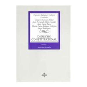 9788430940585: 1: Derecho constitucional / Constitutional Right: Constitucion y fuentes del derecho, Union Europea, tribunal constitucional, estado autonomico / (Derecho / Rights) (Spanish Edition)