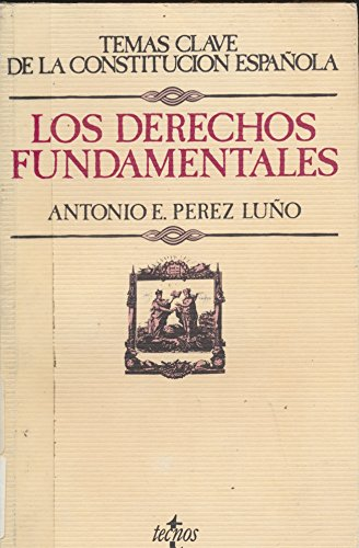 9788430940998: Los Derechos Fundamentales / The Fundamental Rights (Derecho / Rights) (Spanish Edition)