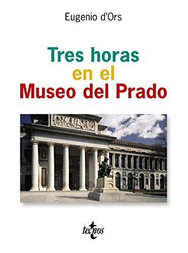9788430942008: Tres horas en el Museo del Prado (Ventana Abierta) (Spanish Edition)