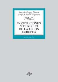 9788430942992: Instituciones y derecho de la union Europea / Institutions and European Union Law (Spanish Edition)