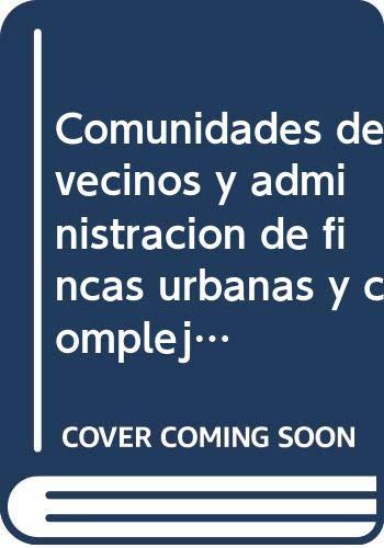 9788430943104: Comunidades de vecinos y administracion de fincas urbanas (Derecho)