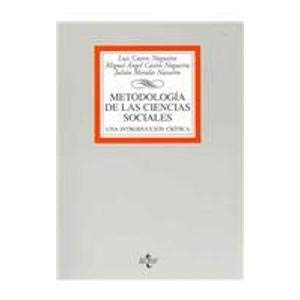 9788430943302: Metodologia De Las Ciencias Sociales/ Methodology of Social Sciences: Una Introduccion Critica / a Critical Introduction (Spanish Edition)