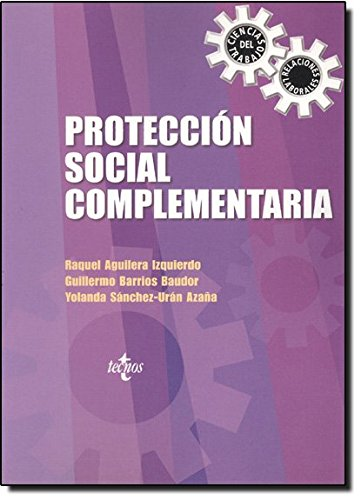 9788430943470: Proteccion Social Complementaria/complementary Social Proteccion (Derecho) (Spanish Edition)