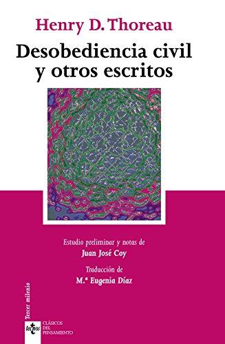9788430943708: Desobediencia civil y otros escritos (Clásicos Del Pensamiento / Classics of Thought) (Spanish Edition)