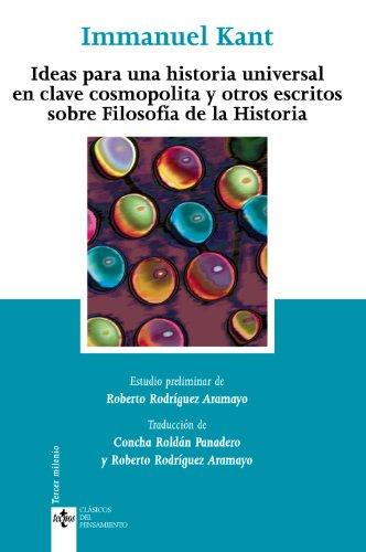 9788430943883: Ideas para una historia universal en clave cosmopolita y otros escritos sobre Filosofia de la Historia (Clasicos del pensamiento) (Spanish Edition)