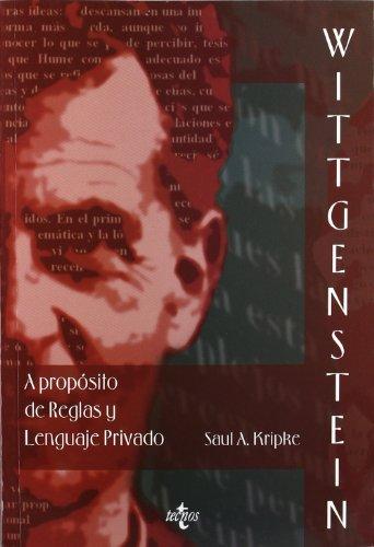 9788430944347: Wittgenstein A propósito de Reglas y Lenguaje Privado: Una exposición elemental (Filosofía - Filosofía Y Ensayo)