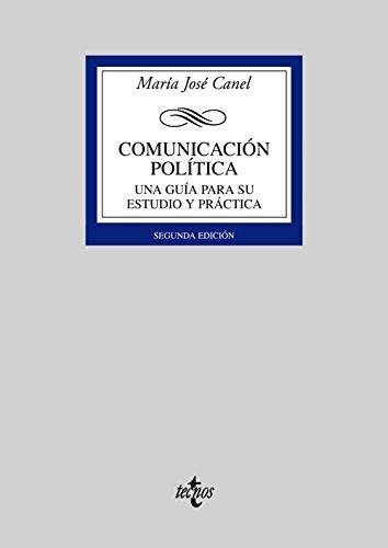 9788430944408: Comunicacion politica / Political Communication: Una guia para su estudio y practica / A Guide its study and Practice (Spanish Edition)