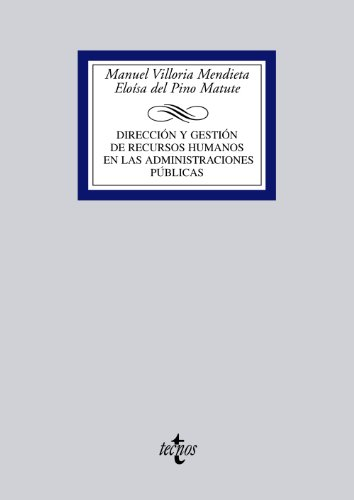 9788430944507: Direccion y gestion de recursos humanos en las administraciones publicas / Direction and management of human resources in public administrations (Spanish Edition)