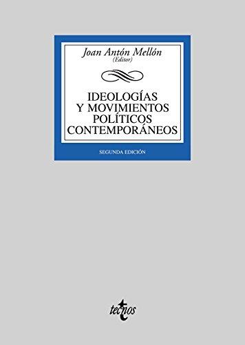Ideologías y movimientos políticos contemporáneos: Antón Mellón, Joan