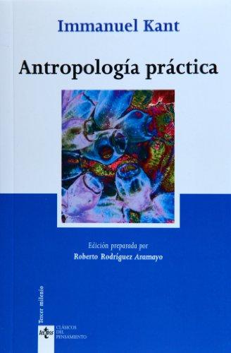 9788430945344: Antropologia practica / Practical Anthropology: Segun el manuscrito inedito de C.C. Mongrovius, Fechado en 1785 / According to His Unpublished Manuscript C.C. Mongrovius, Dated on 1785