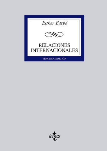 Relaciones internacionales/ International Relations (Spanish Edition): Barbe, Esther