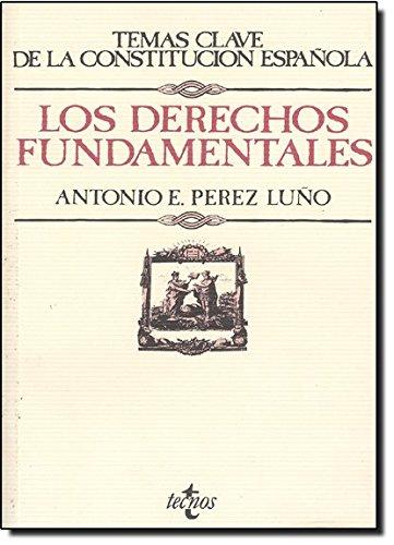 9788430945573: Los derechos fundamentales (Derecho - Temas Clave De La Constitución Española)