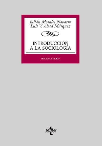 INTRODUCCIÓN A LA SOCIOLOGÍA: MORALES NAVARRO, JULIÁN