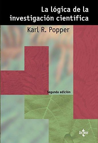 La lógica de la investigación científica: Karl R. Popper