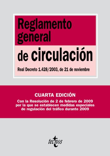 Reglamento general de circulación / Traffic General Rules: Real Decreto 1.428 / 2003, De 21 De Noviembre (Biblioteca De Textos Legales / Legal Texts Library) (Spanish Edition) - Not Available