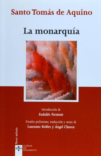 La monarquia/ The Monarchy (Paperback): Santo Tomás de