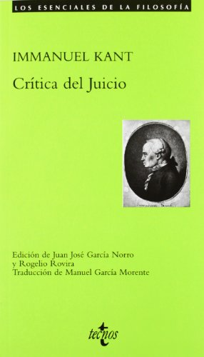 Critica del juicio / Critique of Judgement (Los esenciales de la filosofia / The Essentials of Philosophy) (Spanish Edition) (9788430946501) by Immanuel Kant